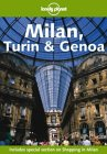 Lonely Planet Milan, Turin and Genoa